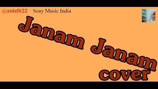Janam Janam Lyrics - Ritu Agarwal (cover) `@anisfit22`