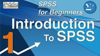 01 SPSS for Beginners - How to Use SPSS Introduction