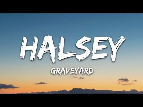 Halsey - Graveyard (Lyrics / Lyric Video / Letra)