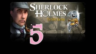 Sherlock Holmes: The Secret of the Silver Earring - Ep5 - Fowlett
