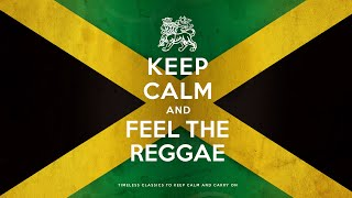 Download Keep Calm And Feel The Reggae 2021 (6 Hours)