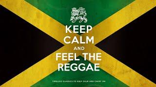 Keep Calm And Feel The Reggae 2021 6 Hours MP3