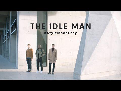 The Idle Man TV Advert 2016 #StyleMadeEasy