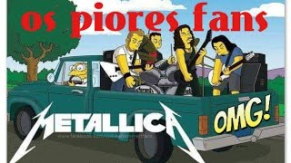 METALLICA OS PIORES FANS DO MUNDO (Subtitles in English)