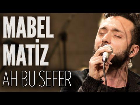 Mabel Matiz - Ah Bu Sefer (JoyTurk Akustik)