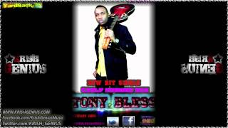 Tony Bless - Early Morning Sex [Sweetest Time Riddim] May 2012