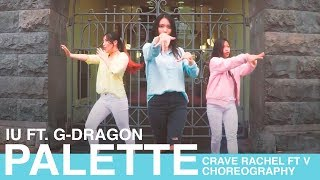 IU 아이유 - 'Palette' 팔레트 Feat. GD Dance Choreography (Rachel) CRAVE.NZ