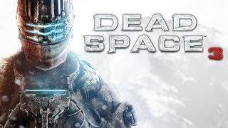 Dead Space 3 | Sneak Peek