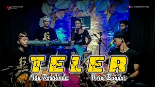TELER - IDA ROSALINDA - bajidor version