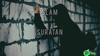 Slam — Suratan