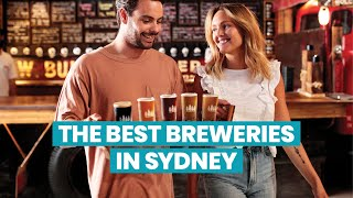 The Best Breweries in Sydney