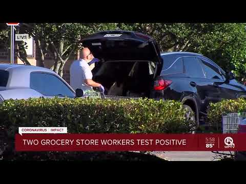 Two Grocery Store Workers Test Positive For Coronavirus In Palm Beach County
