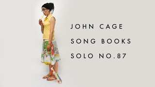 John Cage - Song Books - Solo For Voice 87