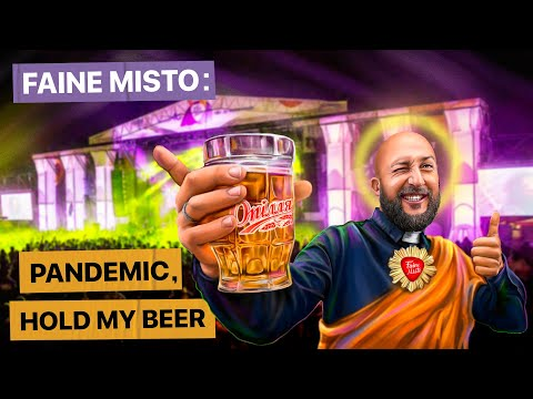 FAINE MISTO: pandemic, hold my beer