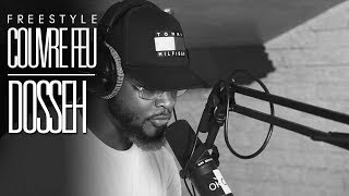 DOSSEH - Freestyle COUVRE FEU sur OKLM Radio