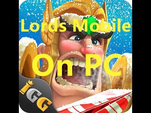 How To Play Lords Mobile On PC