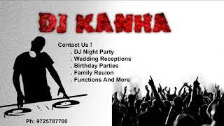 Ya Baya Kanche Devichhya Ayalyan - DJ KANHA