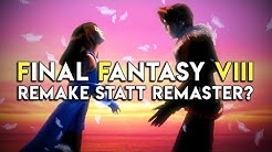 Hätte Final Fantasy VIII Remastered ein Remake sein sollen? (Review / Test)