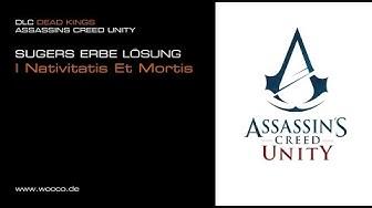 Assassins Creed Unity Sugers Erbe - Nativitatis Et Mortis Rätsel Lösung