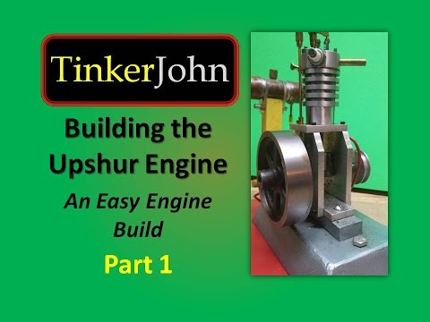 Building the Upshur IC Model Gas Engine -- Part 1(Intro)