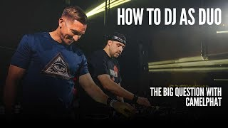 Camelphat give their tips on DJing as a Duo Video