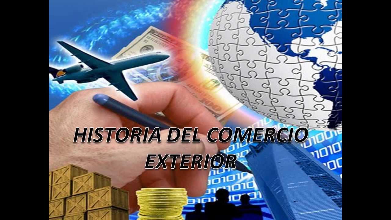 Historia del comercio exterior youtube for Comercio exterior