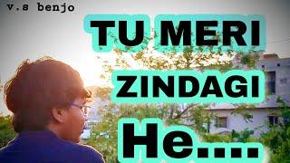 #vijay_benjo ❤️tu meri zindagi he
