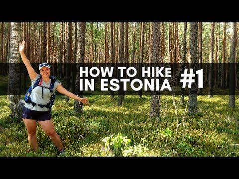 HOW TO HIKE IN ESTONIA #1 // Best time to visit, trails, camping and transportation