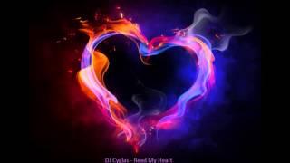DJ Cyglas   Read My Heart (Airfire Remix)