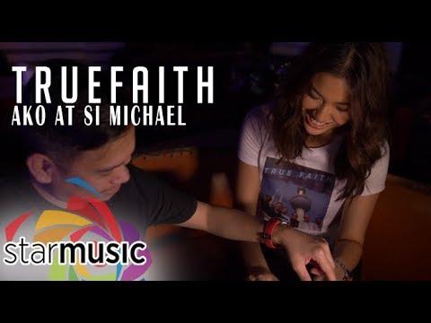 True Faith - Ako at si Michael (Official Music Video)
