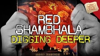 Red Shambhala: Digging Deeper