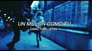 Lasso, Cami - Un Millón Como Tú