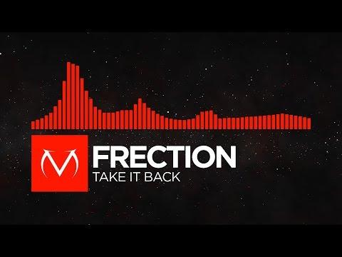[DnB] - Frection - Take It Back [Free Download]
