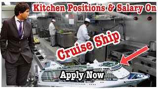 Kitchen Positions & their salary on Cruise ships