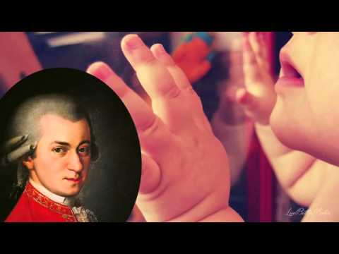 La musique classique pour les bébés - Pour stimuler l'intelligence de votre bébé - Effet Mozart