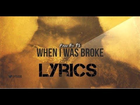 Future - When I was broke LYRICS