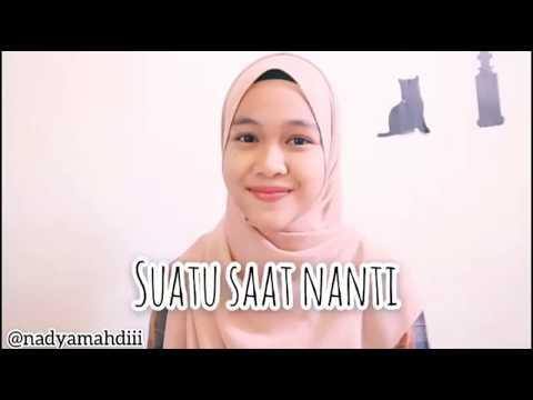 Suatu Saat Nanti ( Cover Nadya Febrianti )