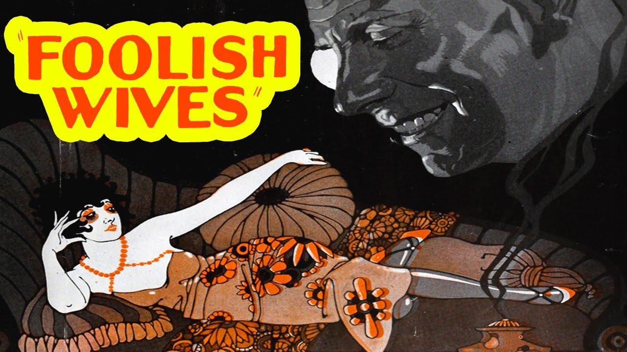 Foolish Wives(1922) Von Stroheim- Drama,ThrillerSilent Film