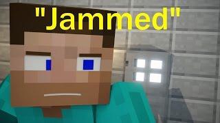 Andquotjammedandquot Minecraft Animated Short