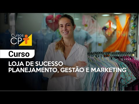 Clique e veja o vídeo Curso Loja de Sucesso - Planejamento, Gestão e Marketing