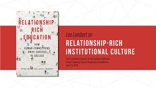 Leo Lambert on relationship-rich institutional culture