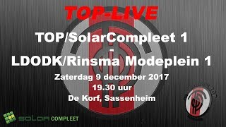 TOP/SolarCompleet 1 tegen LDODK/Rinsma Modeplein 1, zaterdag 9 december 2017