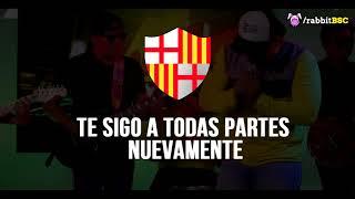 TE SIGO A TODAS PARTES | Nueva cancion Barcelona SC |