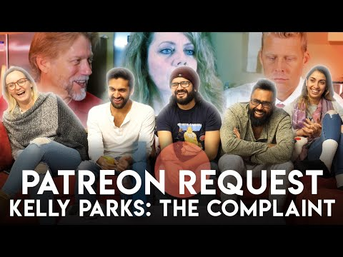 patreon-reaction-request---the-complaint-by-kelly-parks---group-reaction