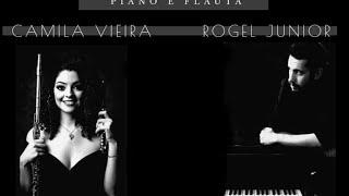 Piano e Flauta - Rogel Junior & Camila Vieira