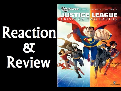 Reaction & Review | Justice League: Crisis On Two Earths