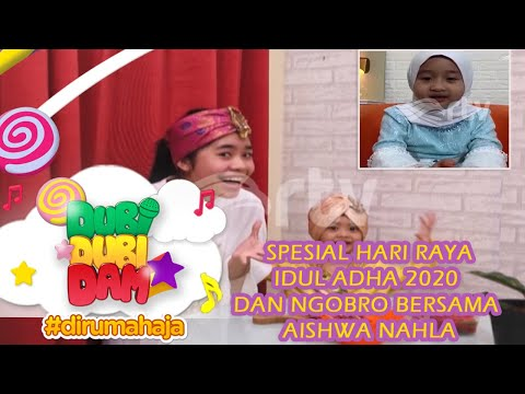 Spesial Hari Raya Idul Adha 2020 Dan Ngobrol Bersama Aishwa Nahla - Dubi Dubi Dam RTV #dirumahaja