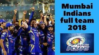 Mumbai Indians Team IPL 2018 | MI full team ipl 2018