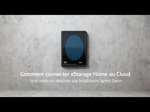 Connecter xStorage Home au Cloud