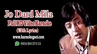 Jo dard mila apnon se mila video karaoke with lyrics